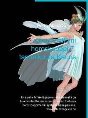 minun haltiani horoskooppi 7. tammikuuta Kauris