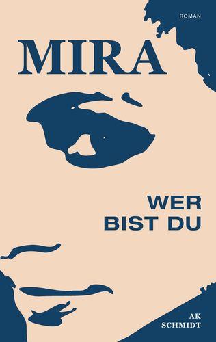 MIRA - Wer bist Du