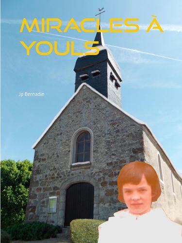 Miracles à Youls