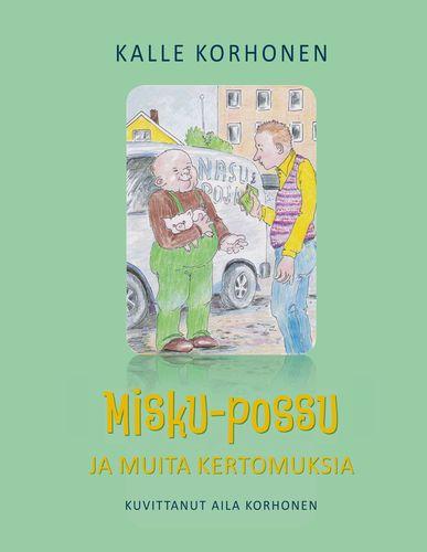 Misku-possu ja muita kertomuksia