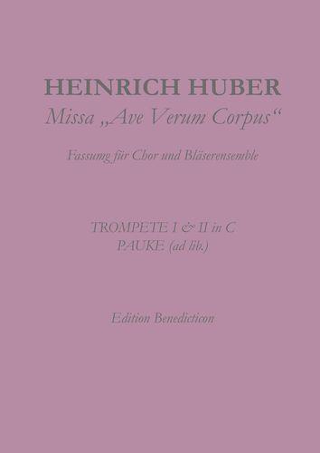 Missa Ave Verum Corpus. Trompeten I und II. Pauke