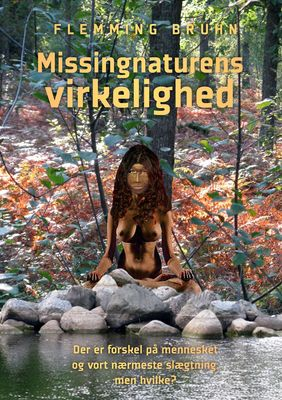 Missingnaturens virkelighed