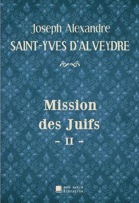 Mission des Juifs - II -