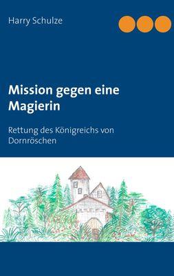 Mission gegen eine Magierin