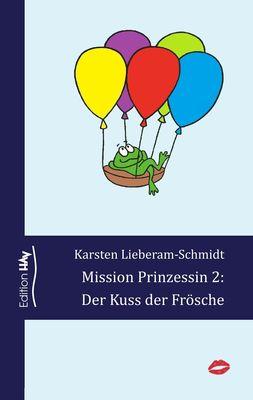 Mission Prinzessin 2