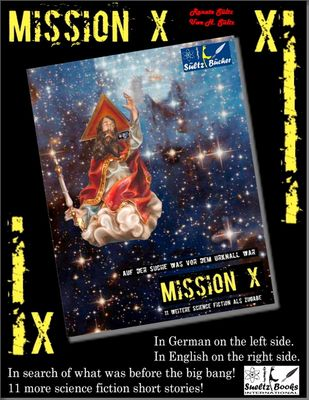 Mission X - In search of what was before the big bang (Urknall)! Sueltz Books