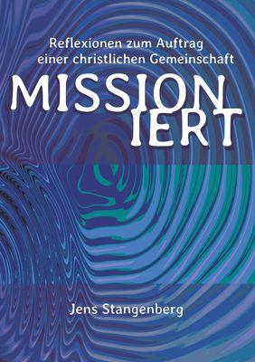 MISSIONiert