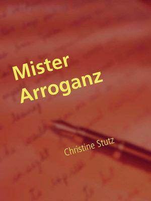 Mister Arroganz