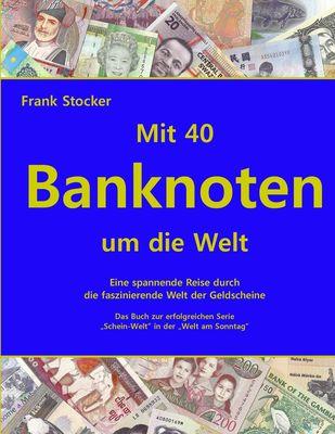 Mit 40 Banknoten um die Welt