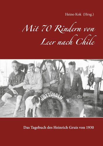 Mit 70 Rindern von Leer nach Chile