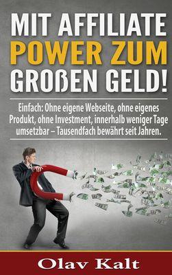 Mit Affiliate-Power zum grossen Geld!