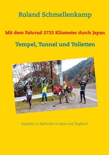 Mit dem Fahrrad 3733 Kilometer durch Japan