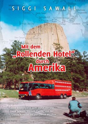 """Mit dem """"Rollenden Hotel"""" durch Amerika"""