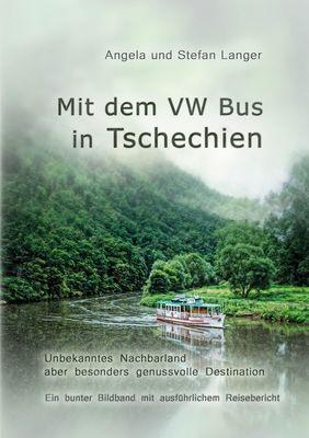 Mit dem VW Bus in Tschechien
