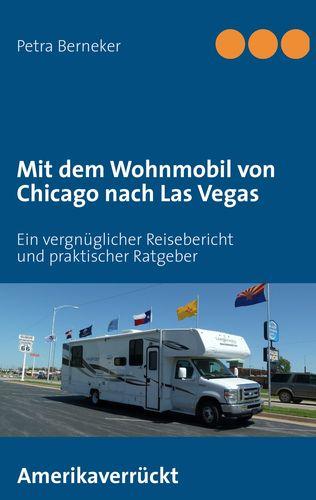 Mit dem Wohnmobil von Chicago nach Las Vegas