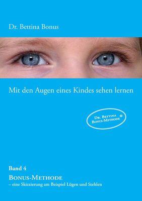 Mit den Augen eines Kindes sehen lernen – Band 4