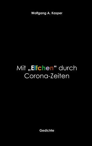 """Mit """"Elfchen"""" durch Corona-Zeiten"""
