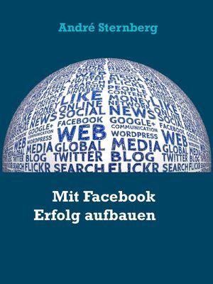 Mit Facebook Erfolg aufbauen