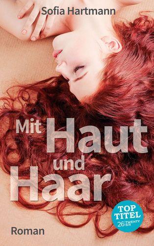 Mit Haut und Haar