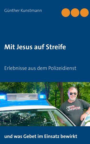 Mit Jesus auf Streife