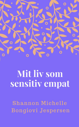 Mit liv som sensitiv empat