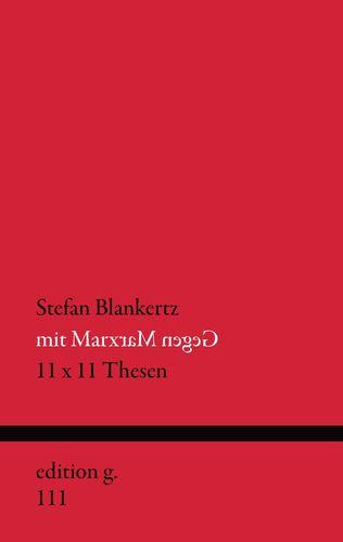 Mit Marx gegen Marx