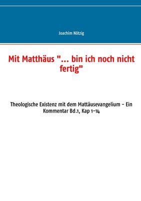 """Mit Matthäus """"... bin ich noch nicht fertig"""""""
