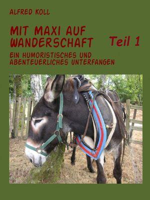 Mit Maxi auf Wanderschaft  Teil 1