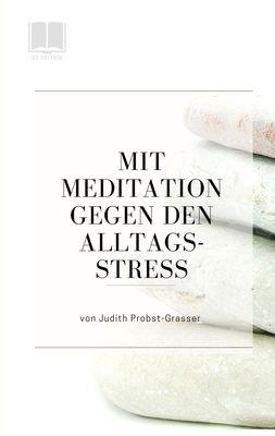 Mit Meditation gegen den Alltagsstress