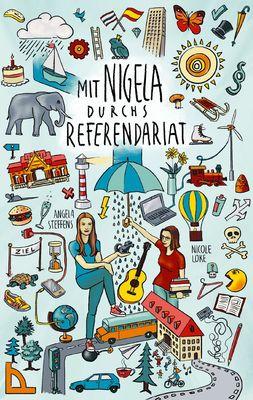 Mit Nigela durchs Referendariat
