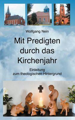 Mit Predigten durch das Kirchenjahr
