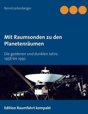 Mit Raumsonden zu den Planetenräumen