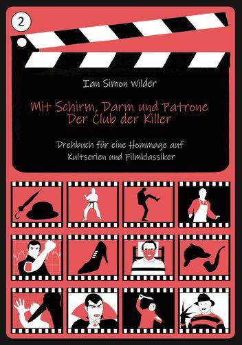 Mit Schirm, Darm und Patrone - Der Club der Killer