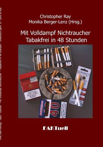 Mit Volldampf Nichtraucher  * Tabakfrei in 48 Stunden