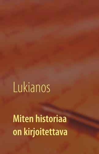 Miten historiaa on kirjoitettava