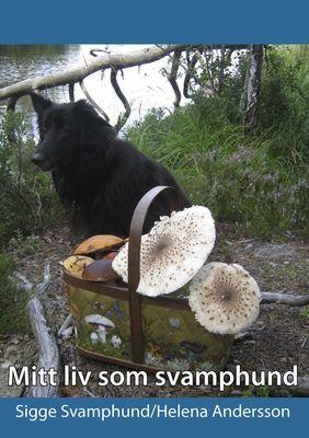 Mitt liv som svamphund
