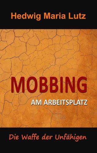 Mobbing am Arbeitsplatz