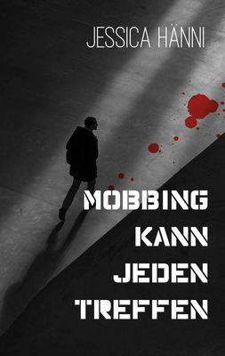 Mobbing kann jeden treffen