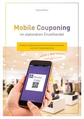 Mobile Couponing im stationären Einzelhandel