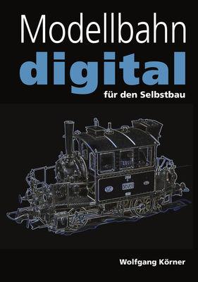 Modellbahn digital für den Selbstbau