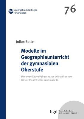 Modelle im Geographieunterricht der gymnasialen Oberstufe