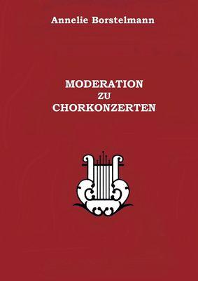 Moderation zu Chorkonzerten