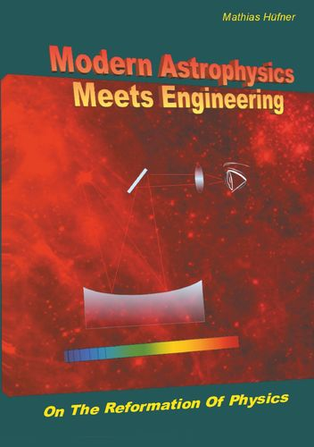 Modern Astrophysics Meets Engineering