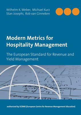 Modern Metrics for Hospitality Management