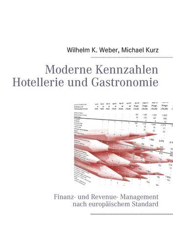 Moderne Kennzahlen für Hotellerie und Gastronomie