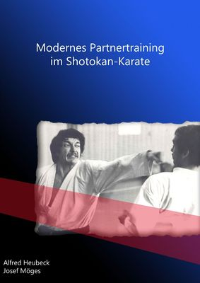Modernes Partnertraining im Shotokan-Karate