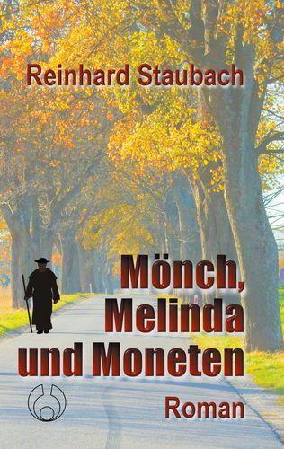 Mönch, Melinda und Moneten