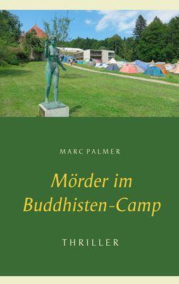 Mörder im Buddhisten-Camp
