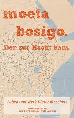 moeta bosigo - Der zur Nacht kam.