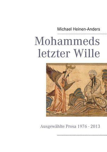 Mohammeds letzter Wille